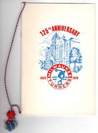 125th Anniversary, Milwaukee Turners, 1853-1978.