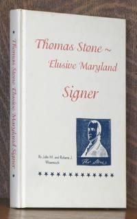 THOMAS STONE ELUSIVE MARYLAND SIGNER