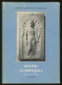 Rze ba Europejska: OD XV DO XX Wieku: Katalog Zbiorów