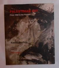 Palestinian Art 1850 - 2005
