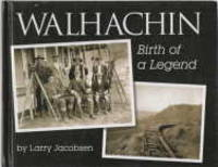 image of WALHACHIN, Birth of a Legend (Signed copy)