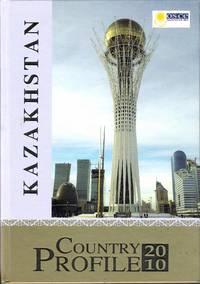 Kazakhstan Country Profile 2010 Astana OSCE