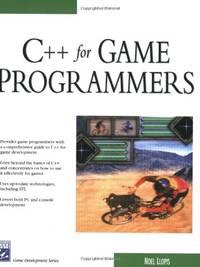 C++ for Game Programmers (Charles River Media Game Development)