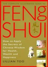 image of Feng Shui : How to Apply the Secrets of Chinese Wisdom for Health, Wealth and Happiness