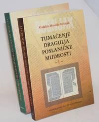 image of Tumacenje Dragulja Poslanicke Mudrosti:  [2 volumes] skidanje duvaka s nevjesta bozanskih objava na uzvisenim stolicama mozaicke mudrosti
