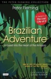 image of Brazilian Adventure: The Classic Quest for the Lost City of Z