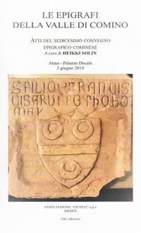 image of Le epigrafi della Valle di Comino. Atti del Sedicesimo Convegno epigrafico cominese (Atina, Palazzo Ducale 2 Giugno 2019)