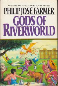 Gods of Riverworld (Riverworld #5)