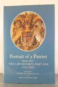 Portrait of a Patriot: The Major Political and Legal Papers of Josiah Quincy Junior (Publications...