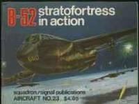 B-52 STRATOFORTRESS IN ACTION - AIRCRAFT NO. 23