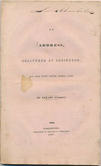 An Address, Delivered at Lexington, on the 19th (20th) April, 1835