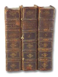 The History of the Rebellion and Civil Wars in England, Begun in the Year 1641: With the Precedent Passages, and Actions, That Contributed Thereunto, and the Happy End, and Conclusion Thereof by the King's Blessed Restoration, and Return upon the 29th of May, in the Year 1660. in Three Volumes