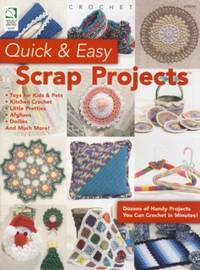 Quick & Easy Scrap Projects