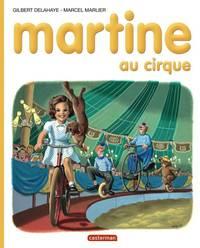 Les albums de Martine: Martine au cirque (Albums (4))