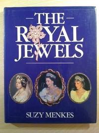 The Royal Jewels by Menkes, Suzy