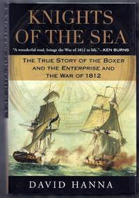 Knights of the Sea.  The True Story of the Boxer and the Enterprise and the War of 1812