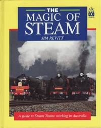 image of The Magic of Steam : Guide to Steam Trains Wor