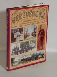 Greensboro : A Chosen Center