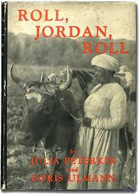Roll, Jordan, Roll by PETERKIN, Julia and Doris Ulmann - (1933)