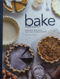 Bake from Scratch:  Artisan Recipes for the Home Baker, Vol. II