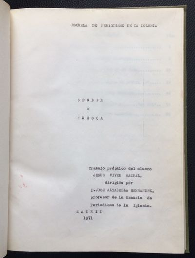 Madrid: Escuela de Periodismo de la Iglesia, 1971. 96p., carbon copy of the typed thesis, custom-bou...