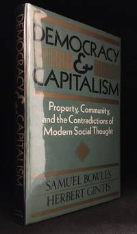 image of Democracy and Capitalism; Property, Community, and the Contradictions of Modern Social Thought