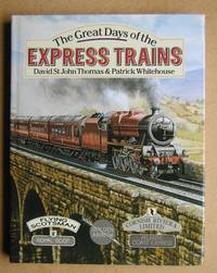 The Great Days of the Express Trains.