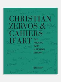 image of Christian Zervos_Cahiers d'art - The Archaic Turn