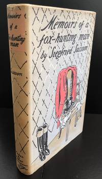Memoirs Of A Fox-Hunting Man : Signed By Siegfried Sassoon And William Nicholson : With The...