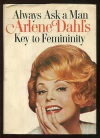 Always Ask a Man: Arlene Dahl's Key to Femininity