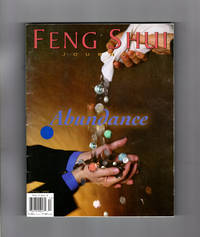 """Feng Shui Journal - Fall, 1999. """"Abundance"""" Cover and Theme Issue. China Journal, The Chi of Abundance, Essence of Feng Shui, Creating an Abundance Altar, True Abundance and the Three Karmas, Diving for Dollars"""