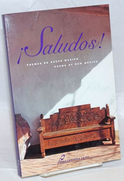 Tesuque, NM: Pennywhistle Press, 1995. Paperback. 287p., introduction, biographies, texts in Spanish...