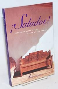 ¡ Saludos! Poemas de Nuevo Mexico/poems of New Mexico, translations edited by Consuelo Luz, introduction by Victor di Suvero