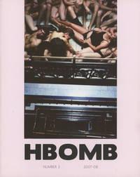 H Bomb (HBomb) -- Number 3, 2007-08