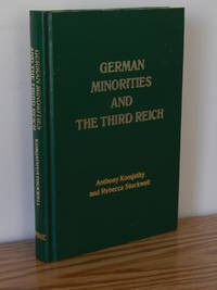 German Minorities and the Third Reich:  Ethnic Germans of East Central Europe between the Wars