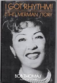 I Got Rhythm : The Ethel Merman Story