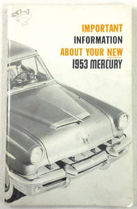 Important Information About Your New 1953 Mercury