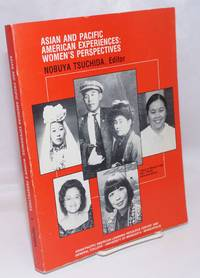 Asian and Pacific American experiences: women's perspectives