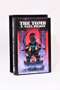 The Tomb by F. Paul Wilson - Hardcover - Limited Edition - 1984 - from Hyraxia and Biblio.co.uk