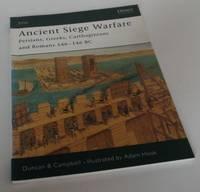 Ancient Siege Warfare: Persians, Greek, Carthaginians and Romans 546-146 BC
