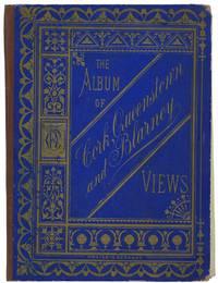 The Album of Cork, Queenstown and Blarney Views.