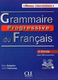 Grammaire progressive du francais - Nouvelle edition: Livre intermediaire (Collec Progress)