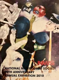 National Watercolor Society presents the 90th anniversary annual exhibition : October 30, 2010 -...