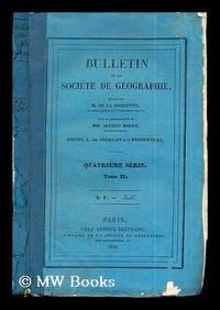 Bulletin de la Société de Géographie: quatrieme série: tome II: No. 7 - Juillet