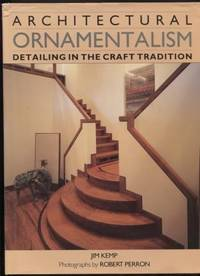 Architectural Ornamentalism: Detailing the Craft Tradition