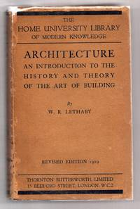 Architecture: An Introduction to the History and Theory of the Art of Building