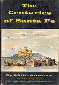 The Centuries of Santa Fe