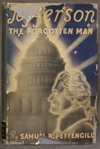 JEFFERSON, THE FORGOTTEN MAN