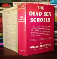 THE DEAD SEA SCROLLS by  Millar Burrows - First Edition; First Printing - 1955 - from Rare Book Cellar and Biblio.com