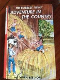 Adventure In The Country by  Laura Lee Hope - First Edition - from Bell's Books and Biblio.com